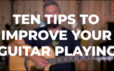 Ten Tips to improve your Guitar Playing